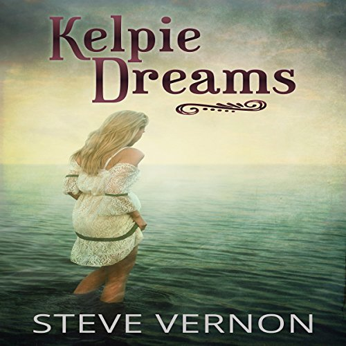 Kelpie Dreams audiobook cover art