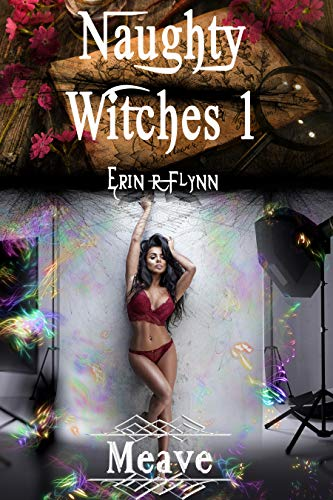 Meave (Naughty Witches Book 1) (English Edition)