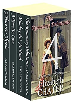 The Elizabeth Chater Regency Romance Collection #4 by [Elizabeth Chater]