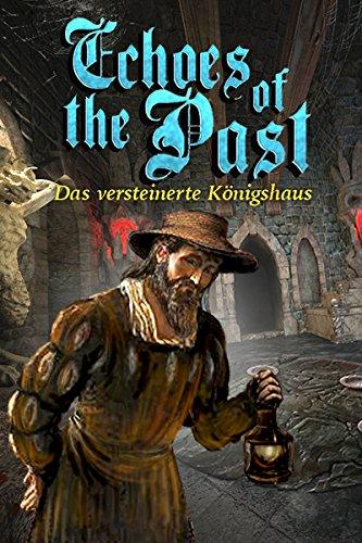 Echoes of the Past: Das versteinerte Königshaus [PC Download]