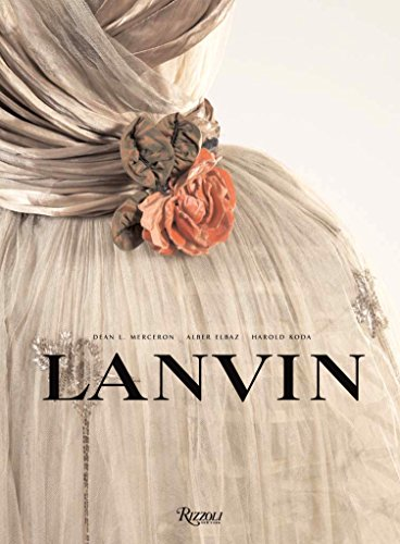 Lanvin: The Complete Work, 1909-2007