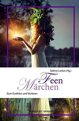 Feen-Maerchen: Zum Erzaehlen und Vorlesenの詳細を見る