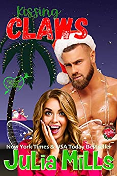 Kissing Claws (Not Quite Holiday Love Stories Book 2) by [Julia Mills, Book Nook Nuts]