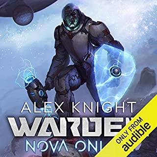 Warden     Nova Online, Book 1 - A LitRPG Series              By:                                                                                                                                 Alex Knight                               Narrated by:                                                                                                                                 Todd Boyce                      Length: 10 hrs and 45 mins     4 ratings     Overall 3.8
