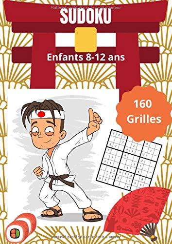 Sudoku enfants 8-12 ans: Grand cahier de sudoku puzzles pour enfants   160 grilles avec leurs solutions   80 pages qualité crème format A4