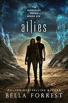 Hotbloods 6: Allies by [Bella Forrest]