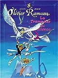 Olivier Rameau, tome 8 - Trompette du silence