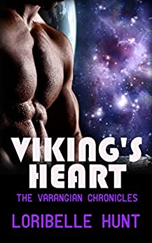 Viking's Heart (The Varangian Chronicles Book 1) by [Loribelle Hunt]