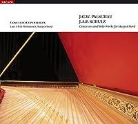 パルショウ/シュルツ:ハープシコードのための協奏曲