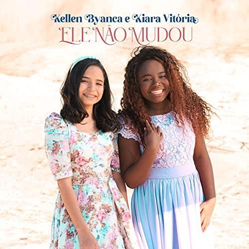 Kellen Byanca & Kiara Vitória