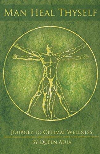 Man Heal Thyself: Journey to Optimal Wellness
