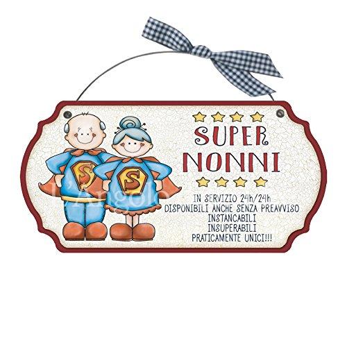 L'Angolo delle Idee Targa Sagomata SUPERNONNI in Servizio. casa Idea Regalo Made in Italy Fuoriporta