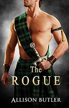 The Rogue (Highland Brides Book 2) by [Allison Butler]