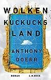 Wolkenkuckucksland: Roman von Anthony Doerr