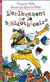 L'ENLEVEMENT DE LA BIBLIOTHECAIRE - Gallimard Jeunesse - 24/06/1998