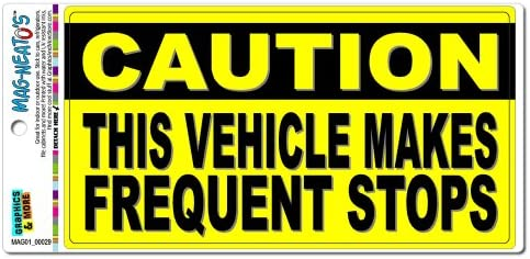 Graphics and More Caution Vehicle Makes Frequent Stops Sign Automotive Car Refrigerator Locker product image