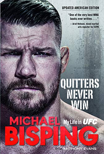 Quitters Never Win: My Life in UFC — The American Edition: My Life in UFC ― The American Edition