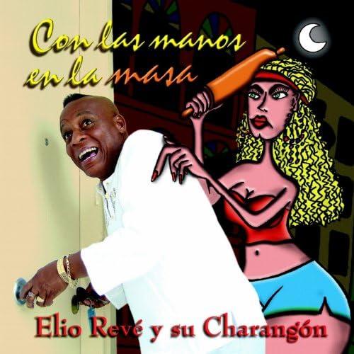 Elio Revé Y Su Charangón