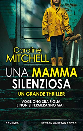 Una mamma silenziosa eBook: Mitchell, Caroline: Amazon.it: Kindle ...
