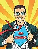 MI COMIC: HAZLO TÚ MISMO | Cuaderno de Plantillas para dibujar cómics | Regalo...