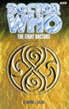 The Eight Doctors (Dr. Who Series)