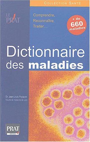 Le dictionnaire des maladies (+ de 660 maladies)