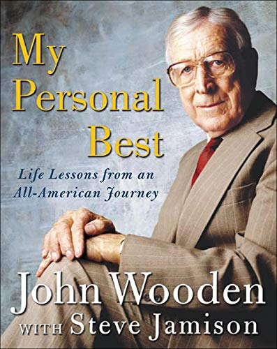 Wooden, J: My Personal Best: Life Lessons from an All-American Journey