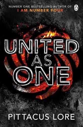 United As One: Lorien Legacies Book 7 (The Lorien Legacies)