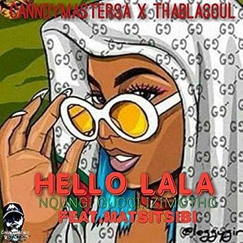 Hello Lala (feat. Thablasoul)