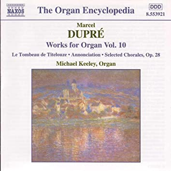 DUPRE: Works for Organ, Vol. 10