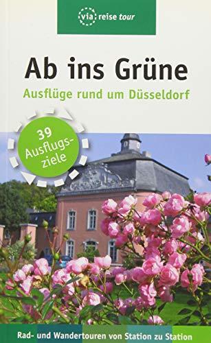 Preisvergleich Produktbild Ab ins Grüne Ausflüge rund um Düsseldorf (via reise tour)
