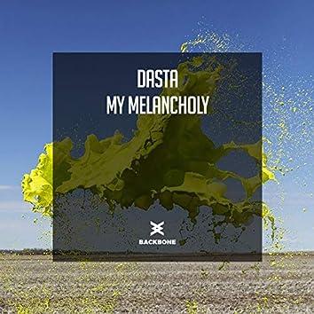 My Melancholy