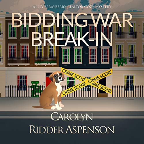Bidding War Break-In Audiobook By Carolyn Ridder Aspenson cover art