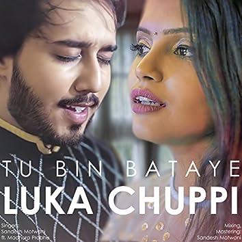 Luka Chuppi / Tu Bin Bataye (Mashup)