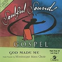 Best mississippi mass choir song god made me Reviews