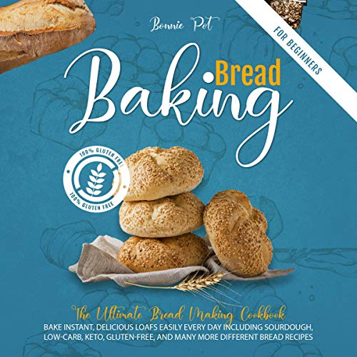 Baking Bread for Beginners Audiobook By Bonnie Pot cover art