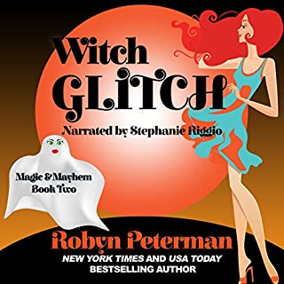Witch Glitch     Magic and Mayhem, Book Two              By:                                                                                                                                 Robyn Peterman                               Narrated by:                                                                                                                                 Stephanie Riggio                      Length: 5 hrs and 46 mins     8 ratings     Overall 4.4