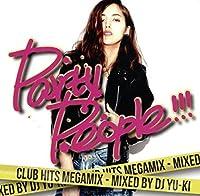 PARTY PEOPLE!!! Club Hits Megamix mixed by DJ YU-KI