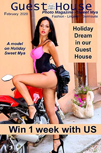 Guest House Photo Magazine – Sweet Mya: Sexy woman in sexy pose, lingerie and boudoir photo, useful Posing Guide for every woman model and photographer.