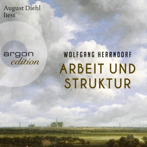 Arbeit und Struktur                   By:                                                                                                                                 Wolfgang Herrndorf                               Narrated by:                                                                                                                                 August Diehl                      Length: 10 hrs and 39 mins     1 rating     Overall 5.0