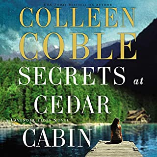 Secrets at Cedar Cabin     A Lavender Tides Novel, Book 3              Auteur(s):                                                                                                                                 Colleen Coble                               Narrateur(s):                                                                                                                                 Devon O'Day                      Durée: 8 h et 29 min     2 évaluations     Au global 5,0