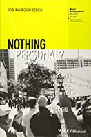 Nothing Personal?: Geographies of Governing and Activism in the British Asylum System (RGS-IBG Book Series)