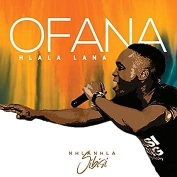Ofana/Hlala Lana