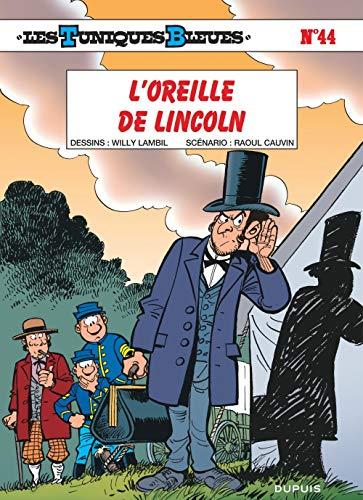 Les Tunique bleues, tome 44 : L'Oreille de Lincoln