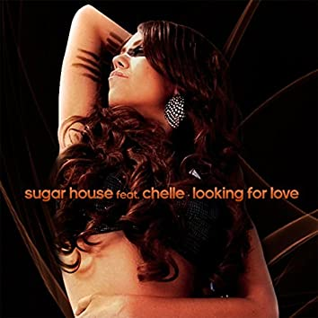 Looking for Love (feat. Chelle)