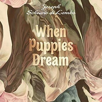 When Puppies Dream