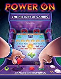 Power On: The History of Gaming—The History Behind Popular Video Games, Characters, Consoles, and the Evolution of eSports, Grades 3-8 Leveled Readers (32 pgs) (Gaming and Esports) (English Edition)