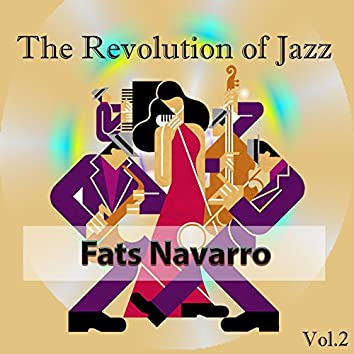 The Revolution of Jazz, Fats Navarro Vol. 2