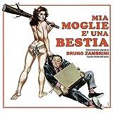 Mia moglie è una bestia (Original Motion Picture Soundtrack)
