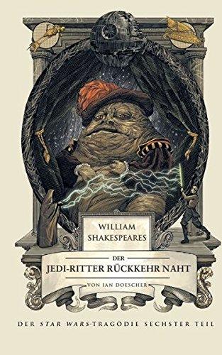 William Shakespeares Star Wars: Die Rückkehr der Jedi-Ritter